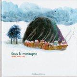Sous la montagne (山の不思議な食料品店)  翻訳付 取寄せ