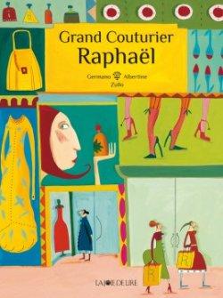 画像1: Grand Couturier Raphaël  (グラン・クチュリエ・ラファエル) 翻訳付