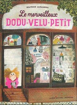 画像1: Le merveilleux DODU-VELU-PETiT (とびっきりのプレゼント)翻訳付 取寄せ