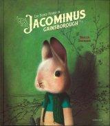 Les riches heures de Jacominus Gainsborough(人生にありがとう)翻訳付