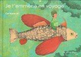 Je t'emmène en voyage(旅-40人のイラストレーターが描く)